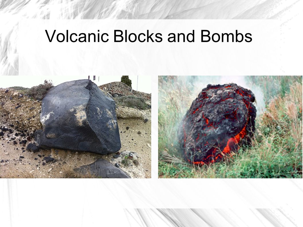 Volcanic Blocks and Bombs