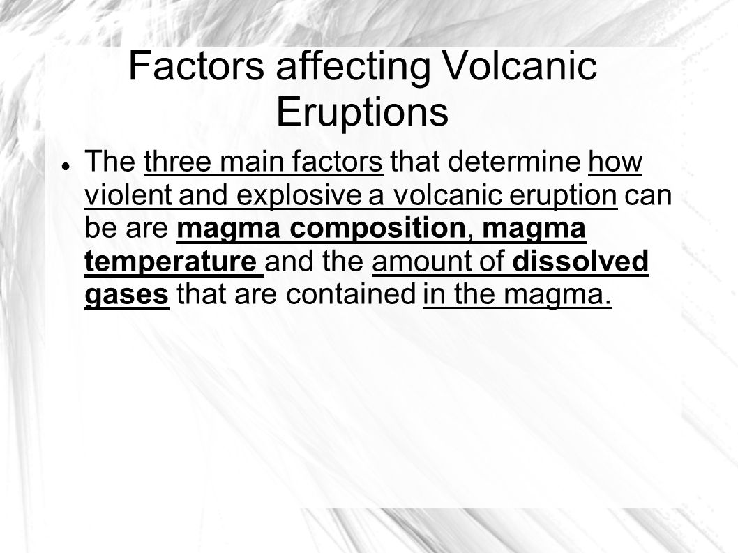 Factors affecting Volcanic Eruptions
