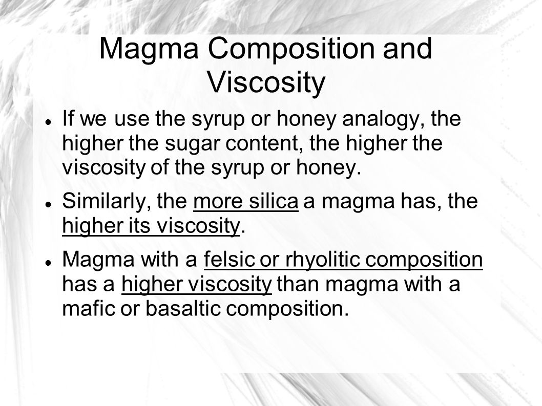 Magma Composition and Viscosity