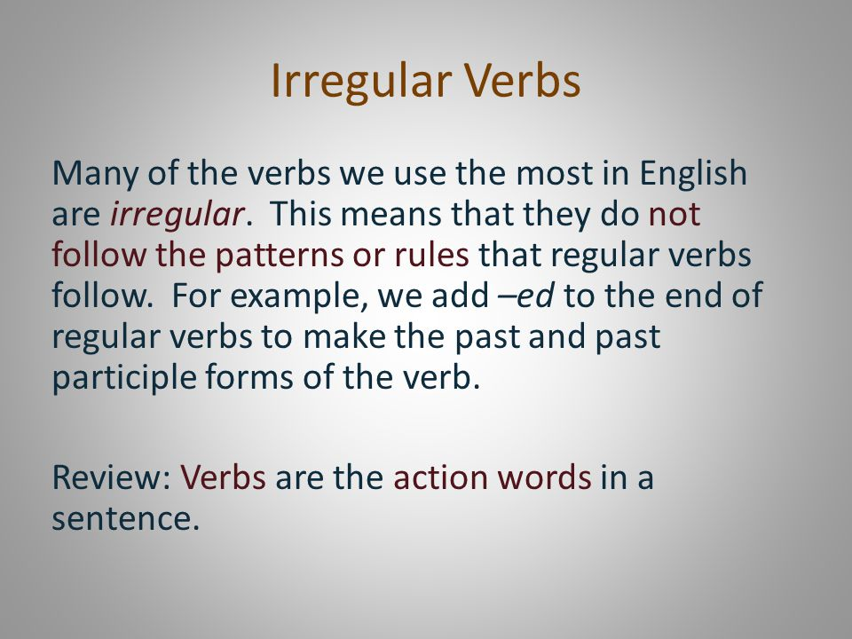 Irregular Verbs: Present, Past and Past Participle - ppt video online download