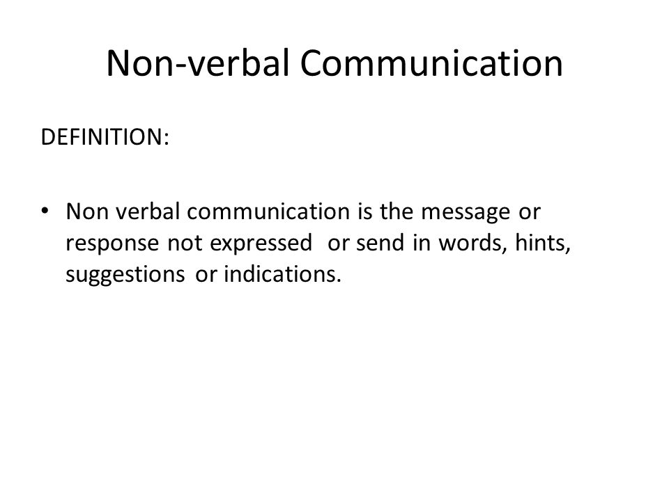 personal communication ethics statement about verbal and nonverbal communication Thesis statement: nonverbal communication is as important as what people say due to personal beliefs and experiences the verbal and the nonverbal.