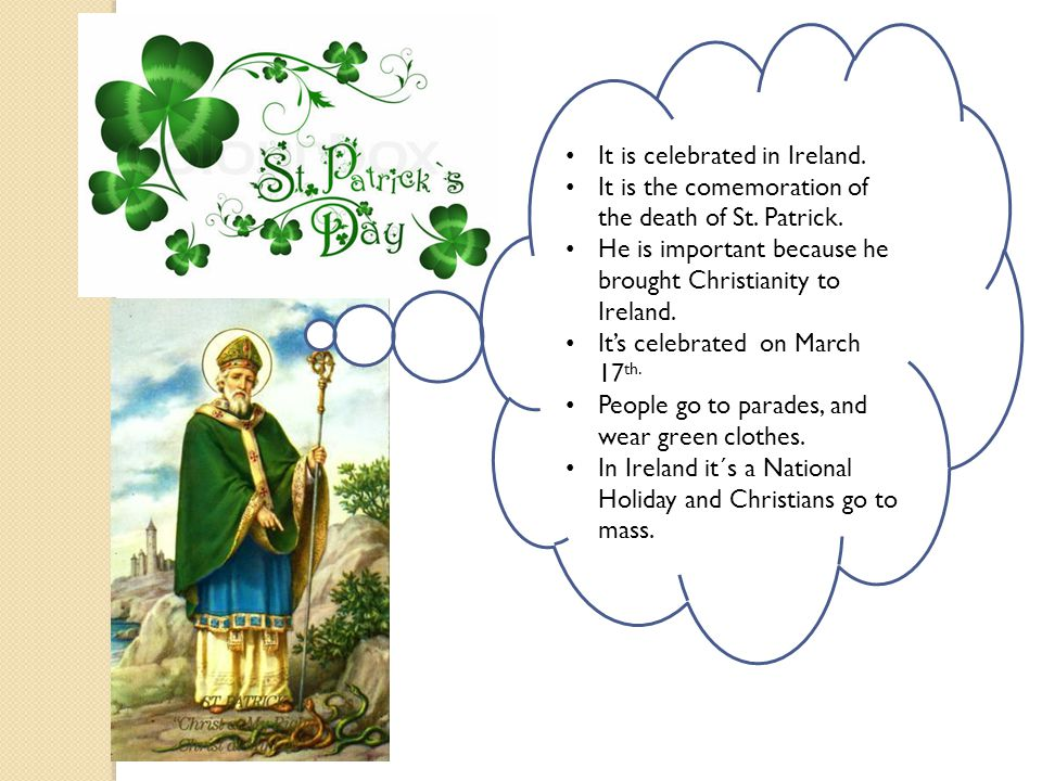 It is celebrated in Ireland.