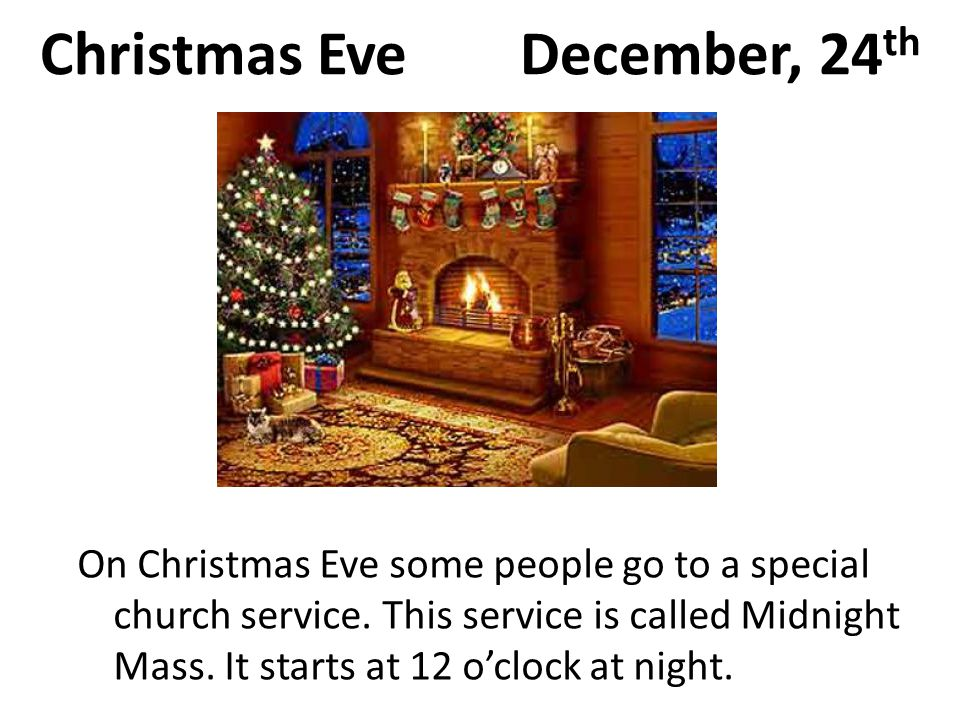 Christmas Eve December, 24th
