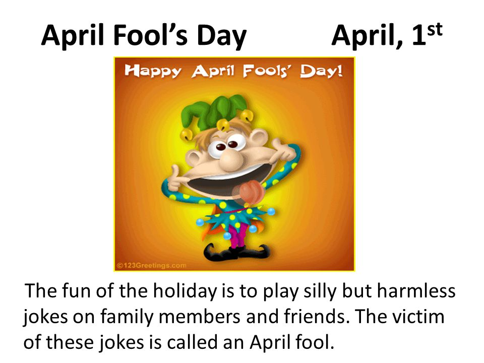 April Fool's Day April, 1st