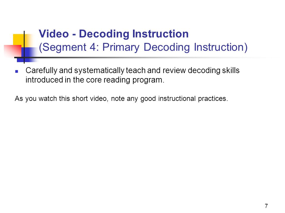 Video - Decoding Instruction (Segment 4: Primary Decoding Instruction)