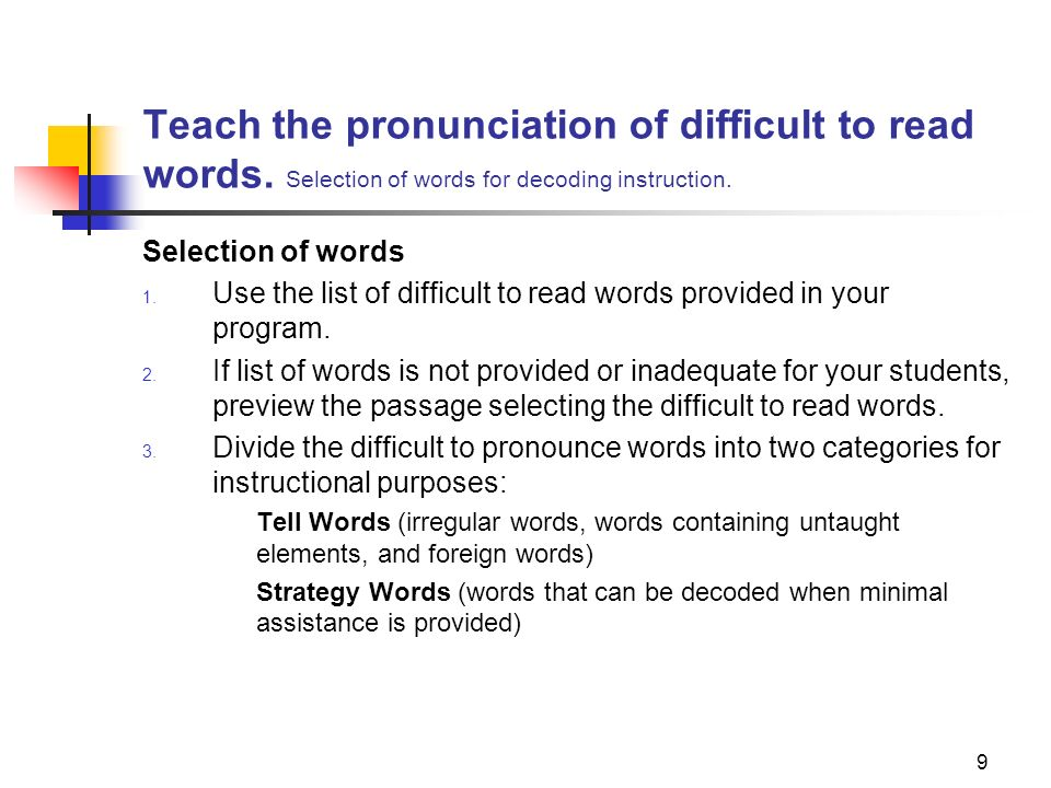 Teach the pronunciation of difficult to read words