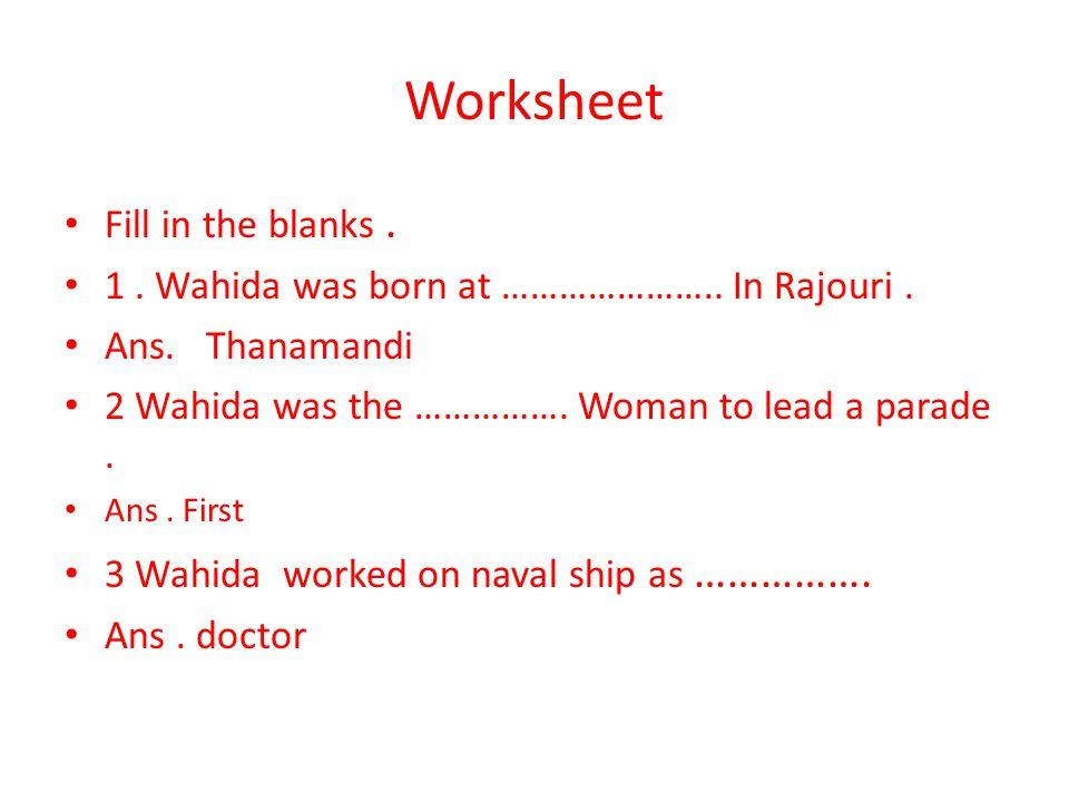 Worksheet Fill in the blanks .