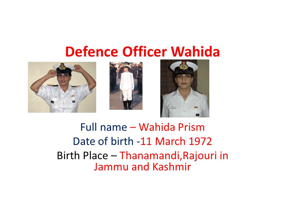 Defence Officer Wahida