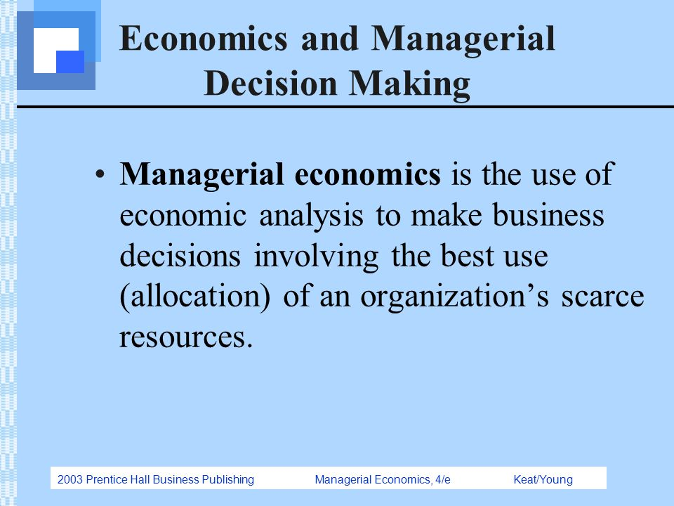 economics for managerial decision making All attendees earn nabe's certificate in economics of strategy and managerial  decision making this course is a core component of nabe's certified business .