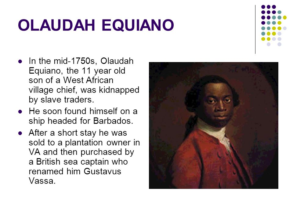 the struggle of olaudah equiano essay This simple quote symbolizes the lives of frederick douglass and olaudah equiano frederick douglass and olaudah equiano essay by adammills1.