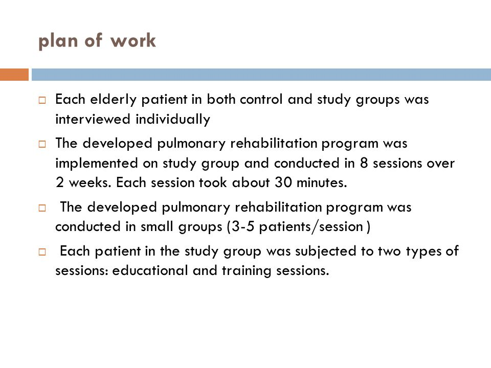 plan of work Each elderly patient in both control and study groups was interviewed individually.