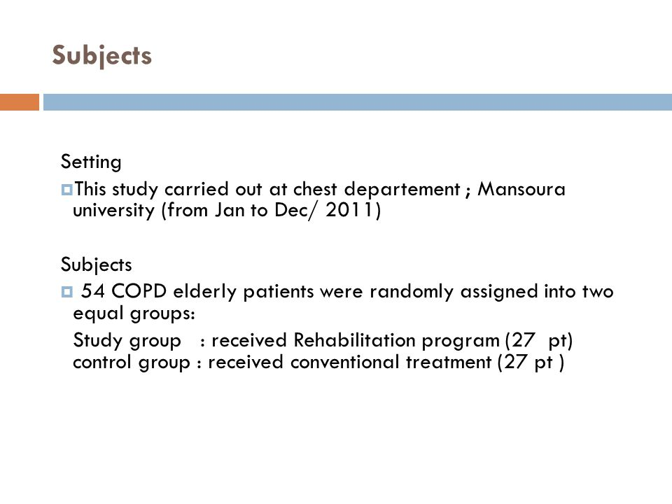 Subjects Setting. This study carried out at chest departement ; Mansoura university (from Jan to Dec/ 2011)