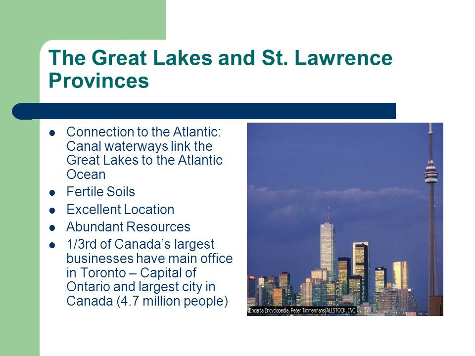 The Great Lakes and St. Lawrence Provinces