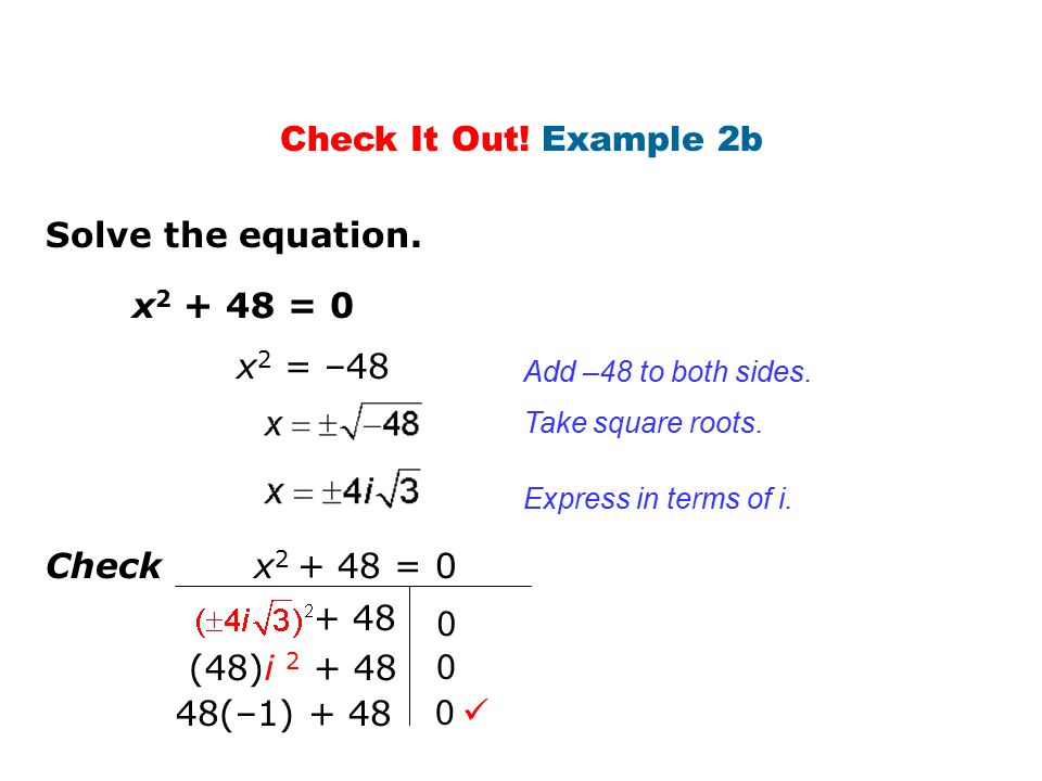 Check It Out! Example 2b Solve the equation. x = 0 x2 = –48
