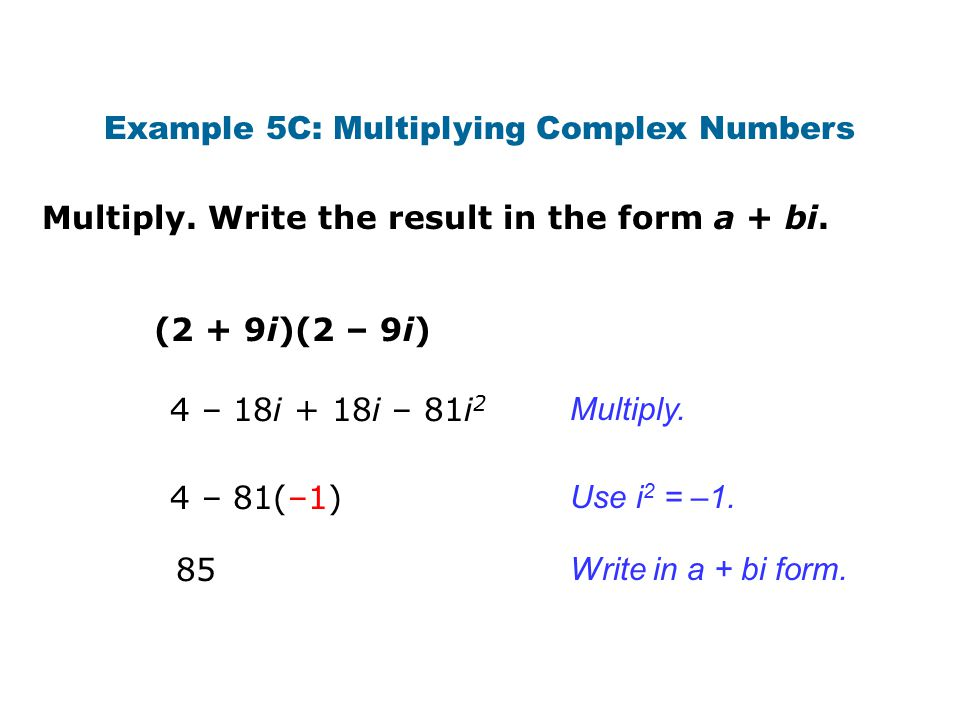 Example 5C: Multiplying Complex Numbers