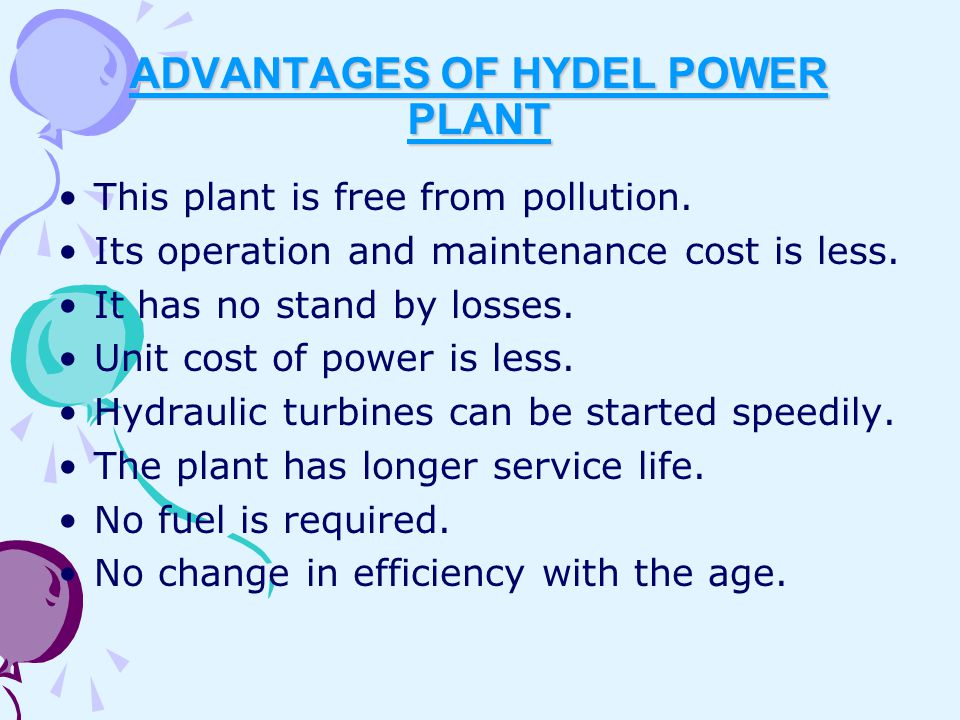 ADVANTAGES OF HYDEL POWER PLANT