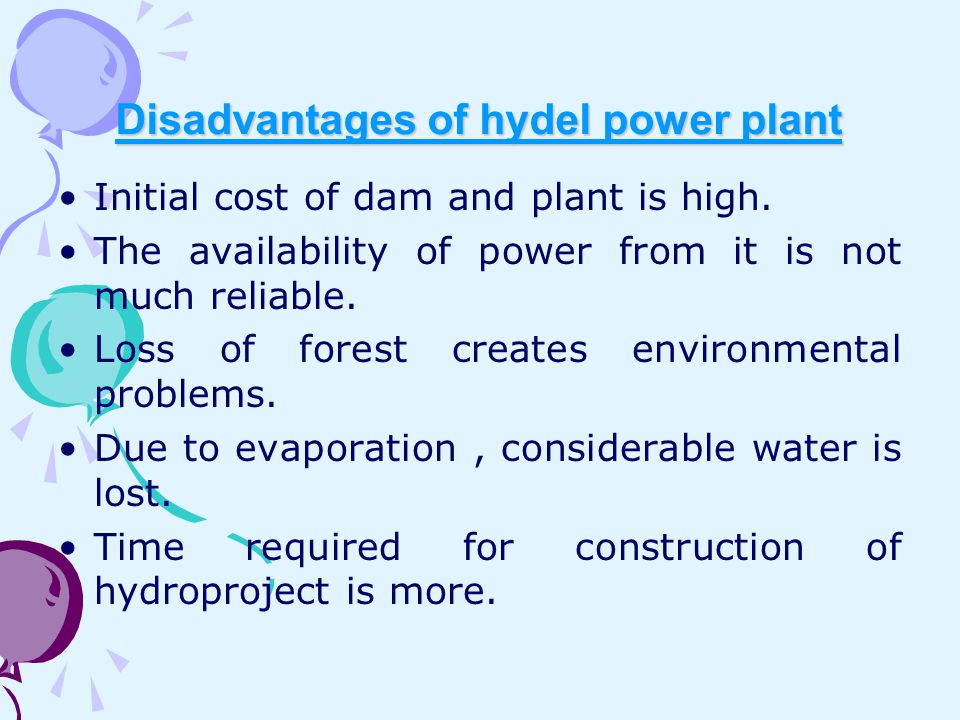Disadvantages of hydel power plant