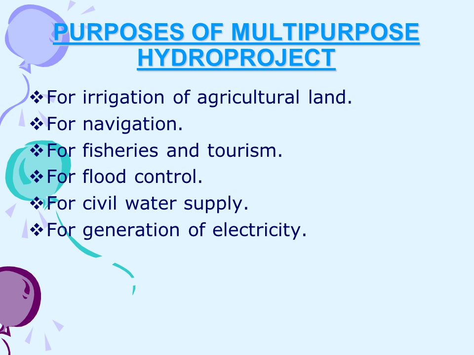 PURPOSES OF MULTIPURPOSE HYDROPROJECT