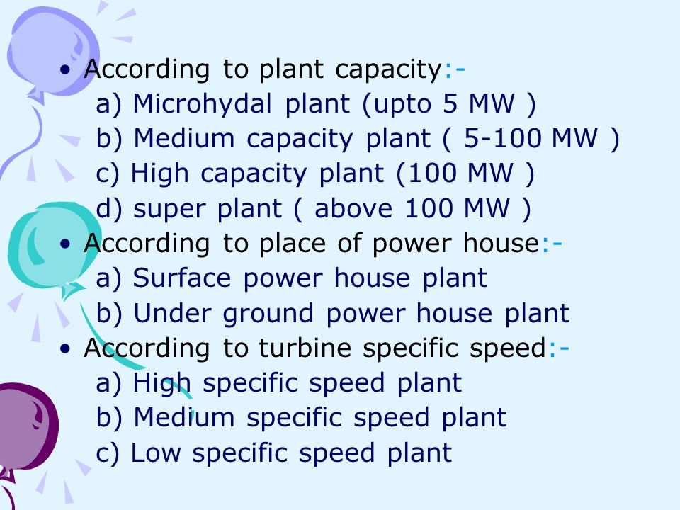 According to plant capacity:-