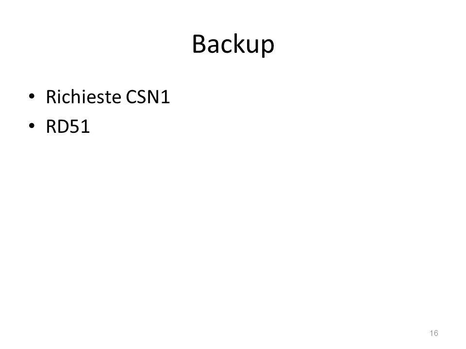 Backup Richieste CSN1 RD51