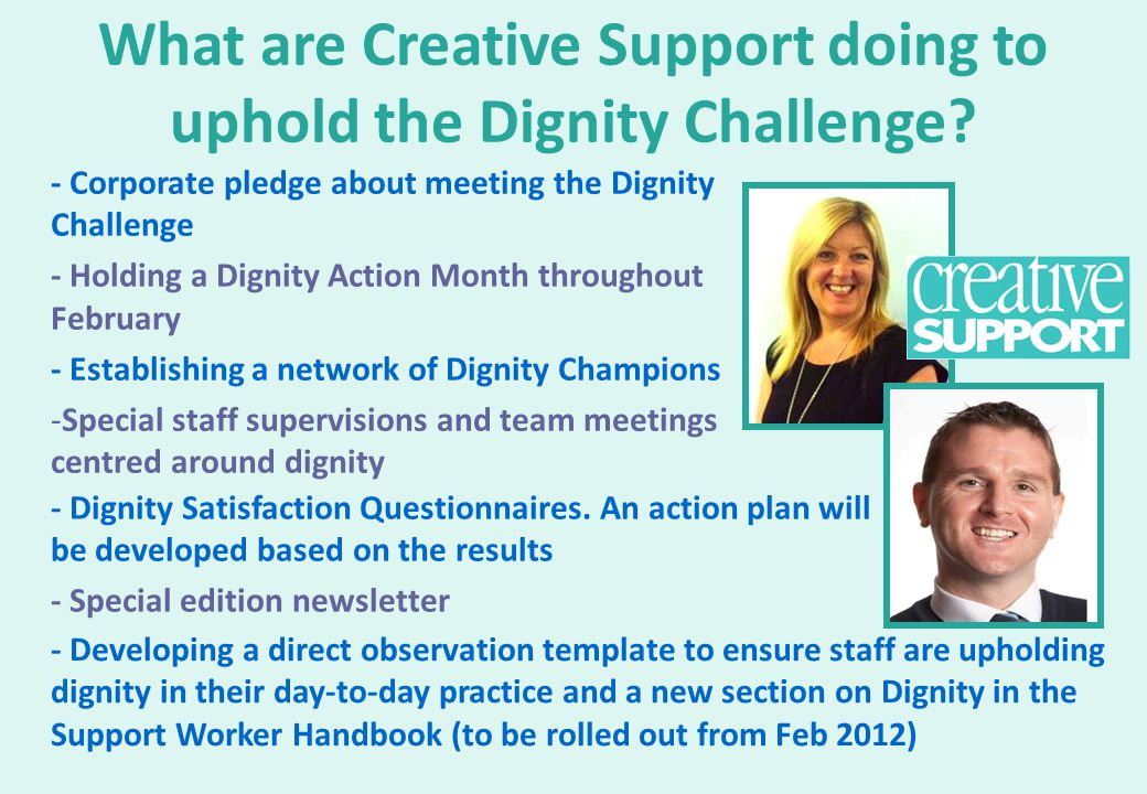 What are Creative Support doing to uphold the Dignity Challenge