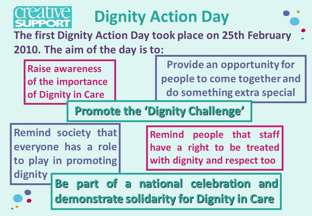 Promote the 'Dignity Challenge'