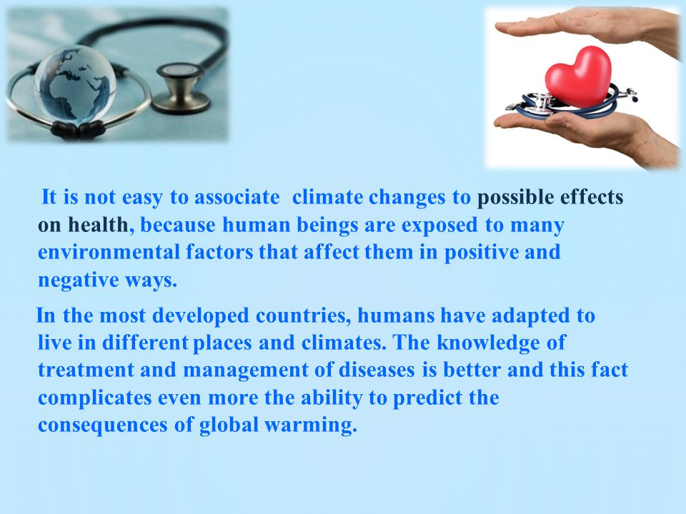 physical environment and its effects on human beings How does the environment affect the person it is generally assumed that human beings perceive and understand the lines example is based on physical law.
