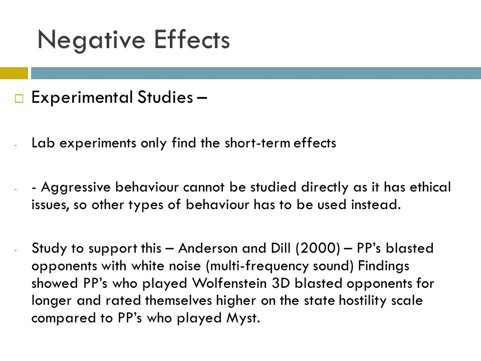 negative effects of video games Negative effects of video games: addiction: kids are often glued to their gaming consoles, forgetting about the outside world the long term effects can prove to be extremely harmful with the child becoming irritated and losing the interest in studies or outdoor games , which can affect their health badly.