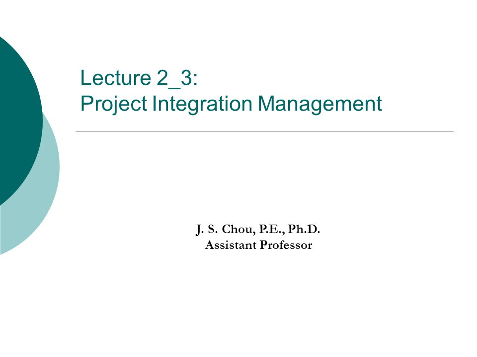 Lecture 2_3: Project Integration Management