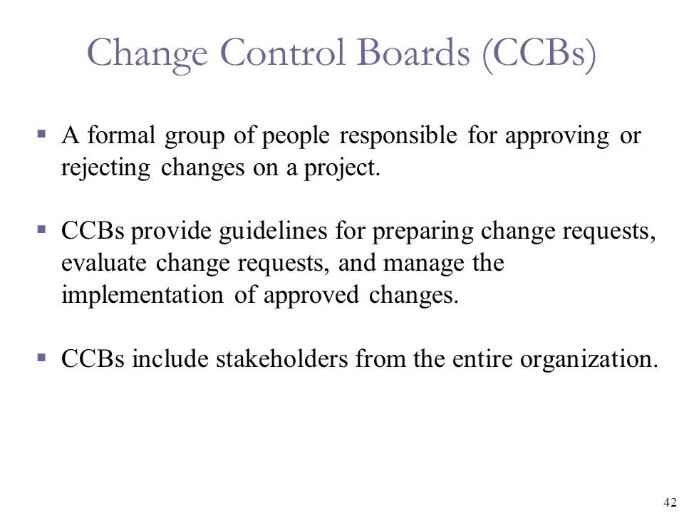 Change Control Boards (CCBs)