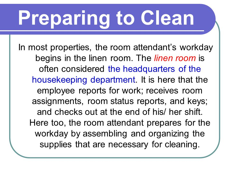 2 Preparing To Clean In Most Properties The Room Attendants