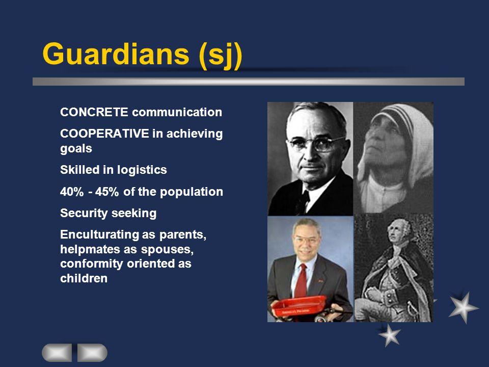 Guardians (sj) CONCRETE communication COOPERATIVE in achieving goals