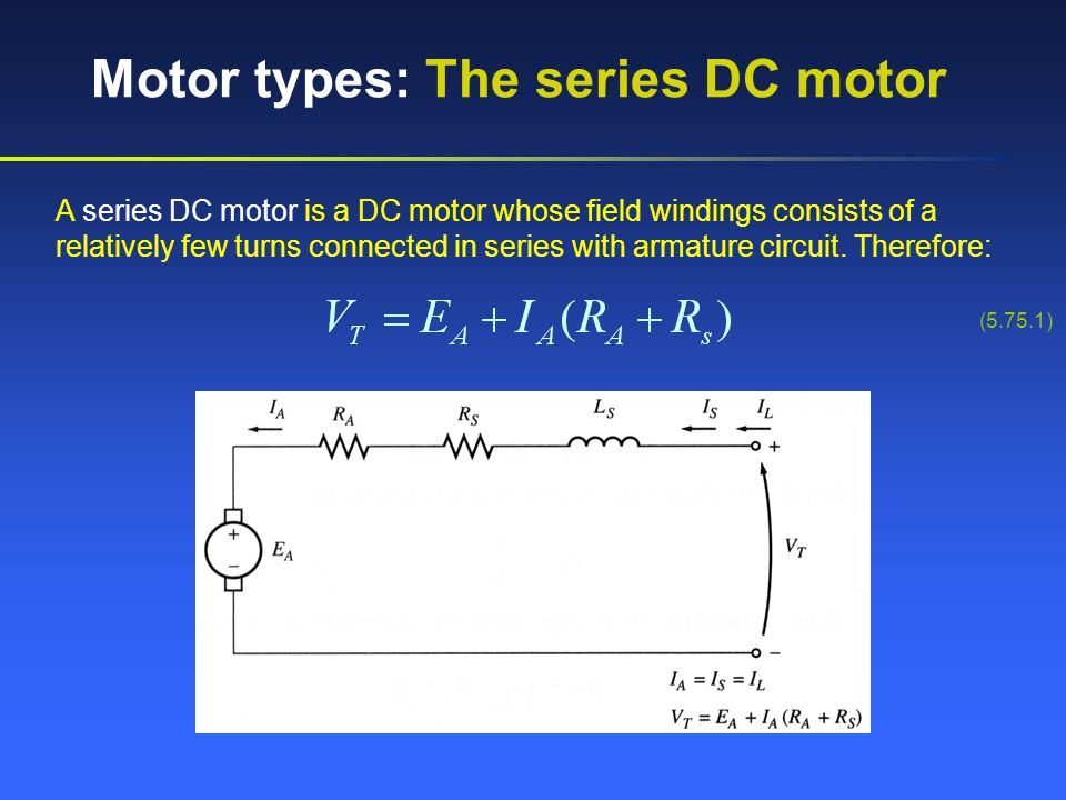 Motor types: The series DC motor