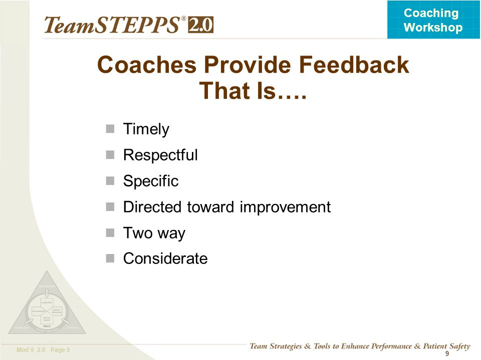 Coaches Provide Feedback That Is….