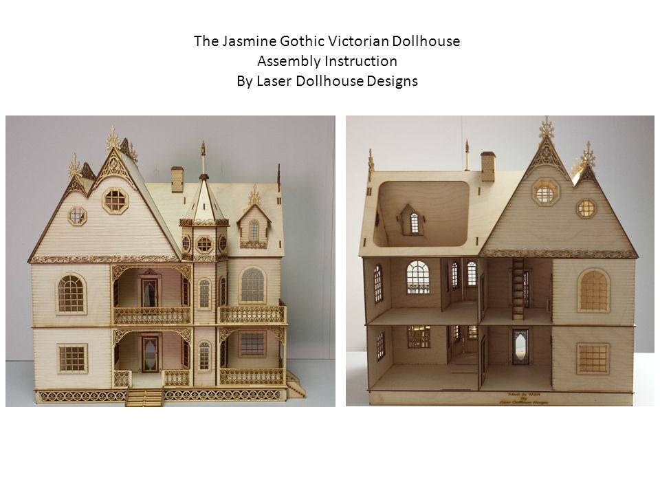 The Jasmine Gothic Victorian Dollhouse Assembly Instruction Ppt