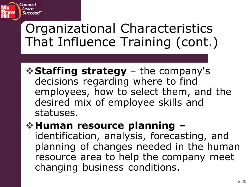 Organizational Characteristics That Influence Training (cont.)
