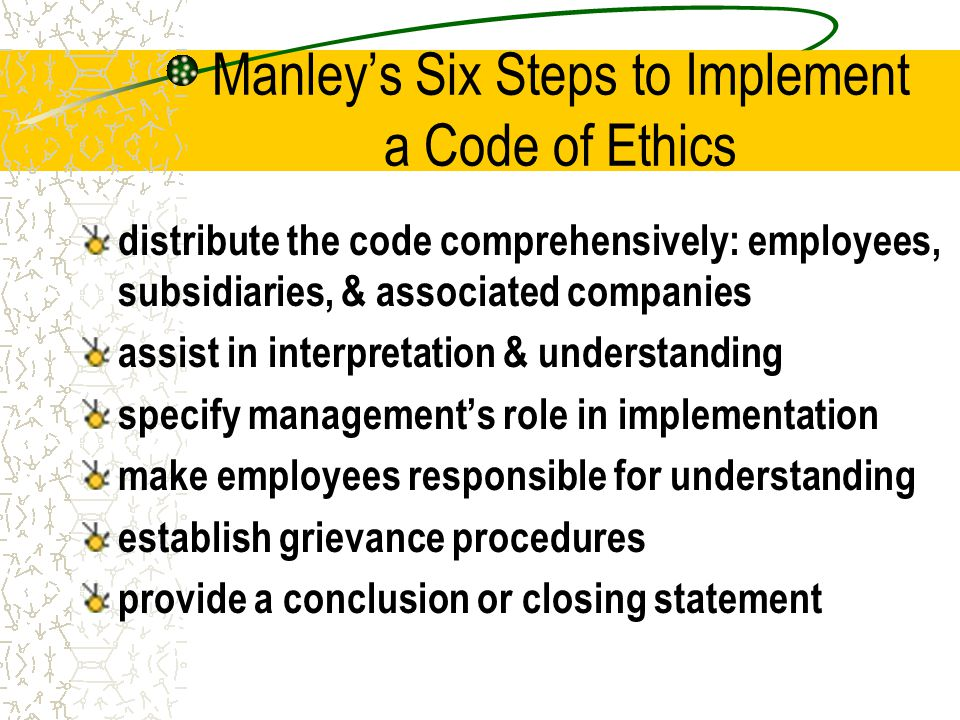 Manley's Six Steps to Implement a Code of Ethics