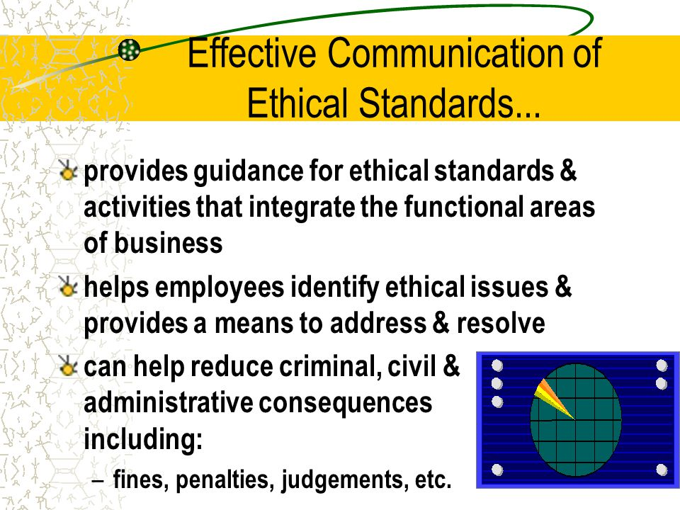 Effective Communication of Ethical Standards...