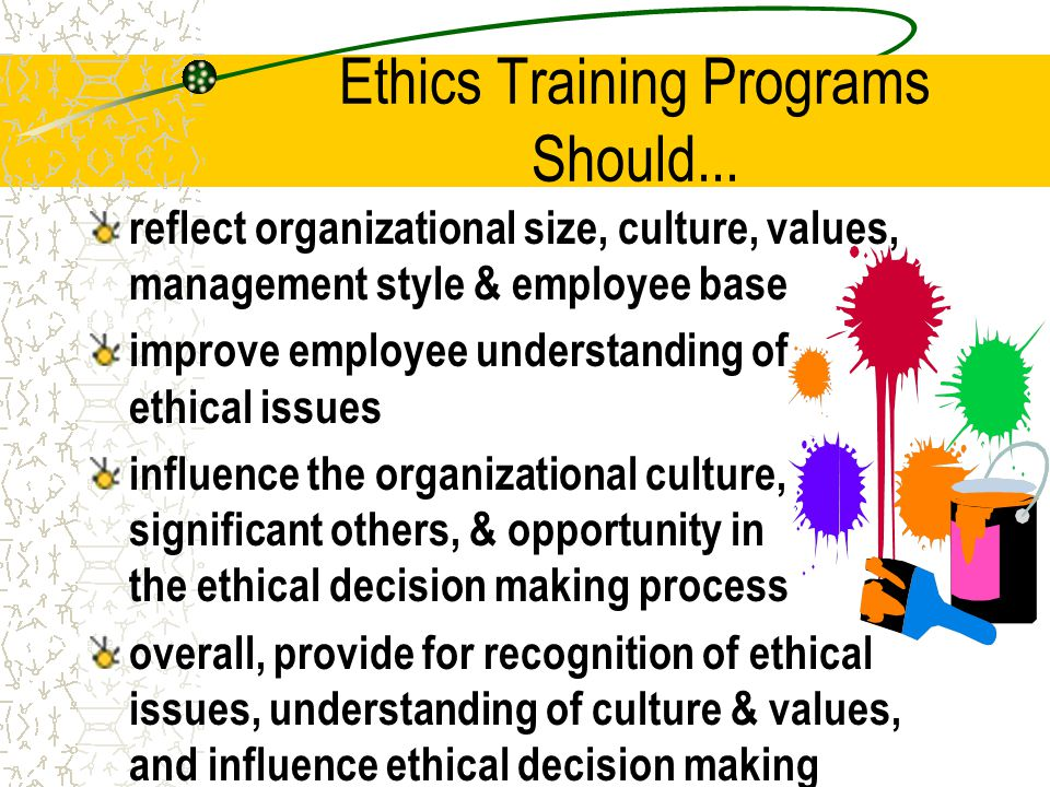 Ethics Training Programs Should...