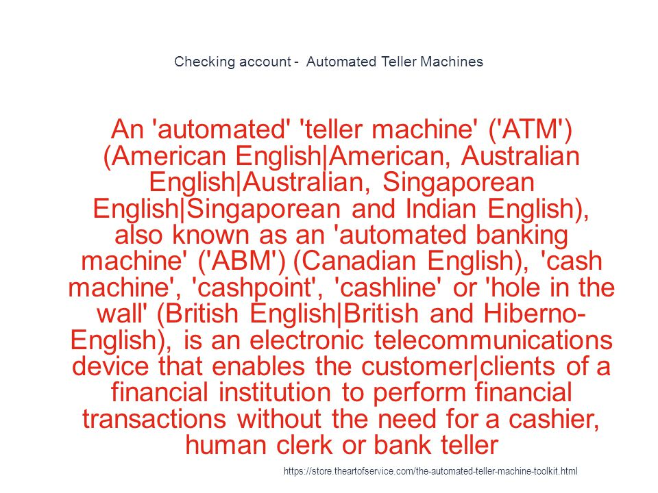Checking account - Automated Teller Machines