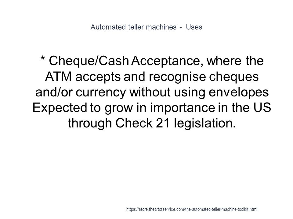 Automated teller machines - Uses