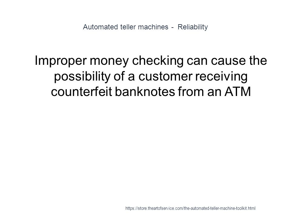 Automated teller machines - Reliability