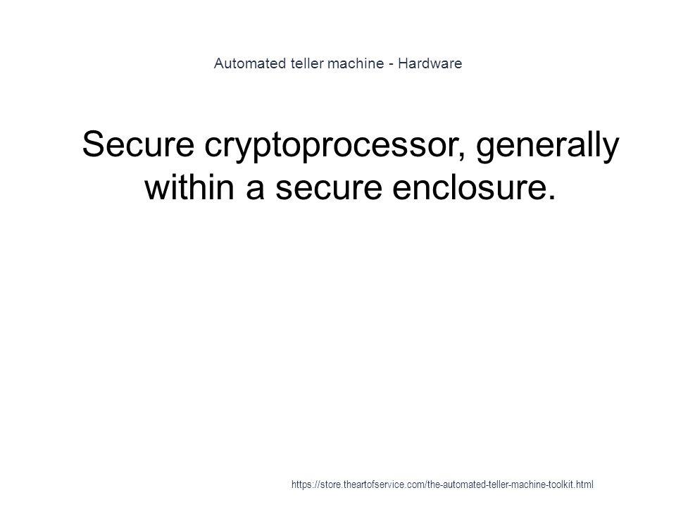 Automated teller machine - Hardware