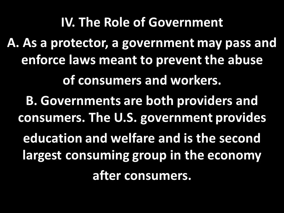 IV. The Role of Government A