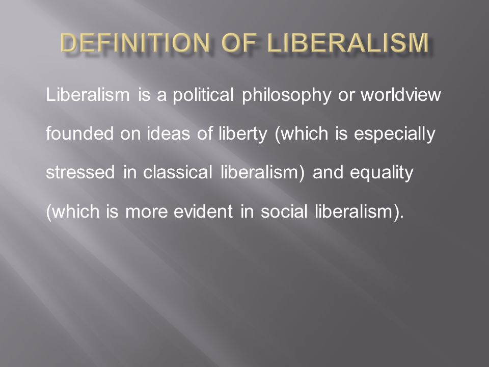 Definition of Liberalism
