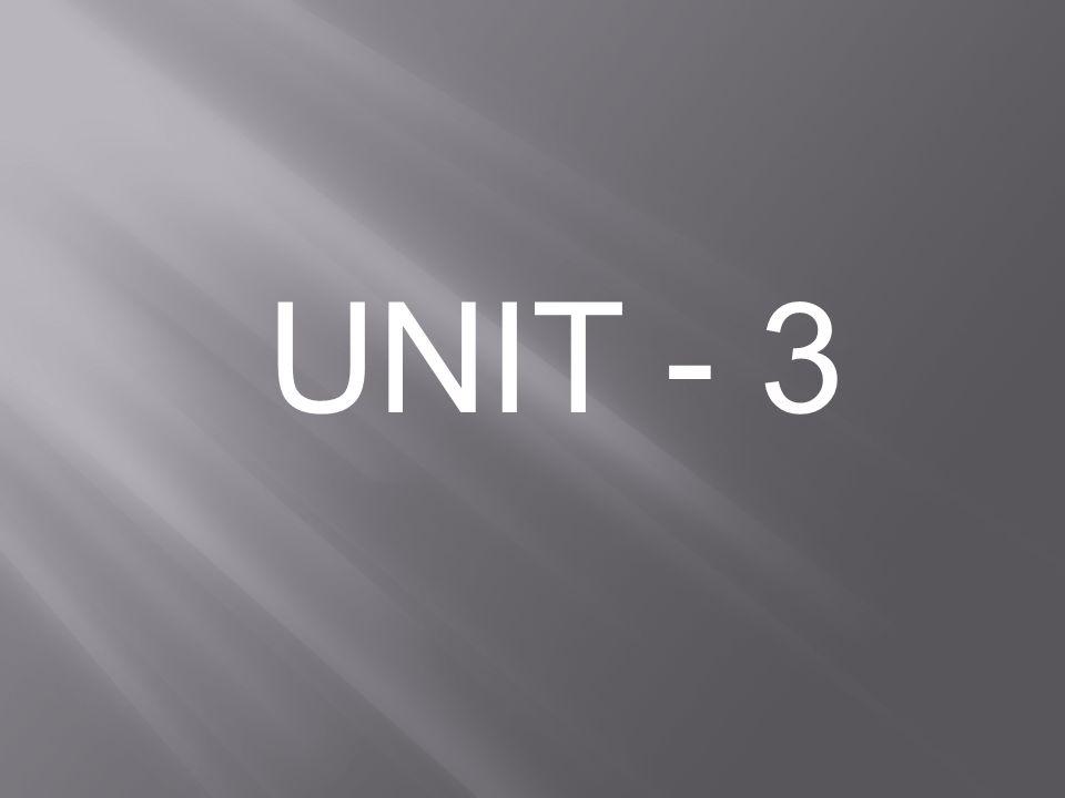 UNIT - 3
