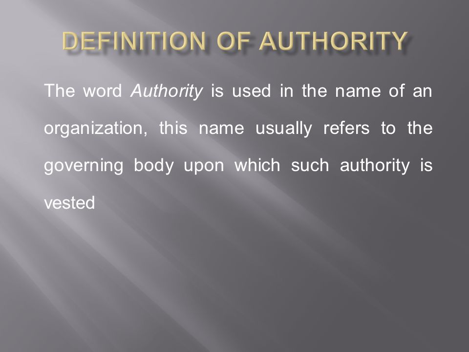 Definition of Authority