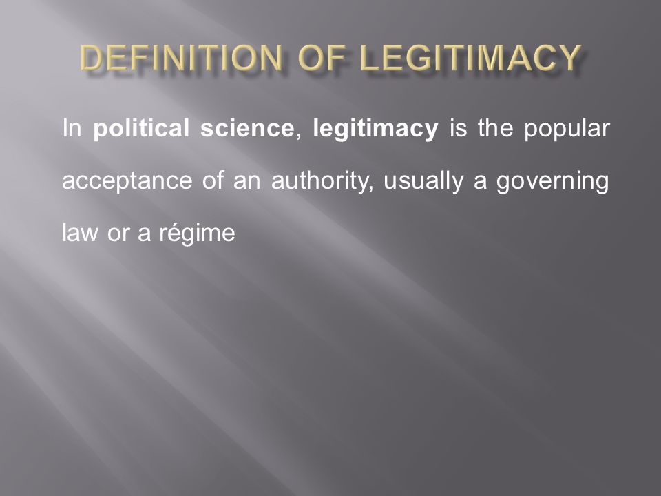 Definition of Legitimacy