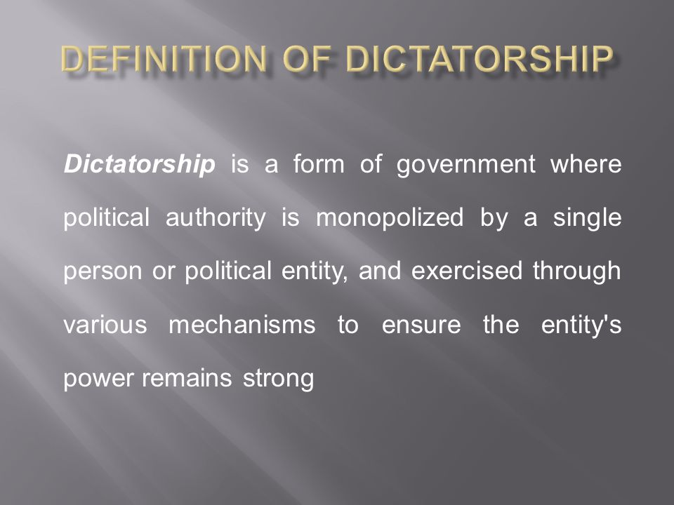 Definition of Dictatorship