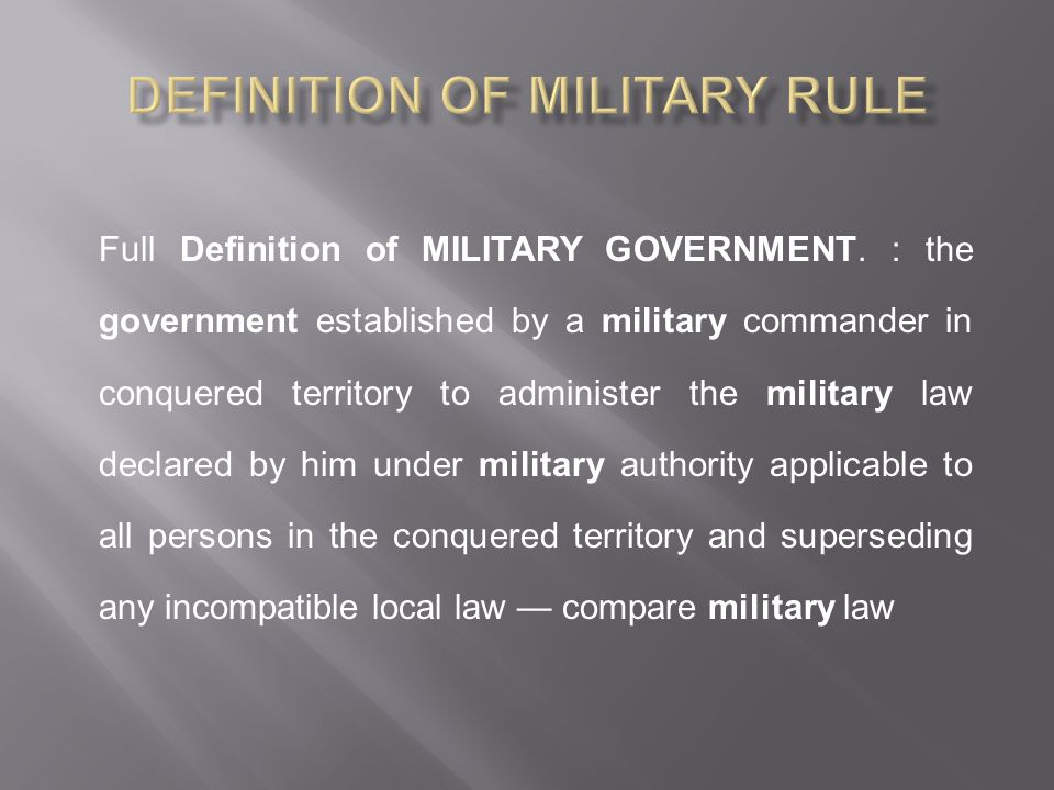 Definition of Military Rule